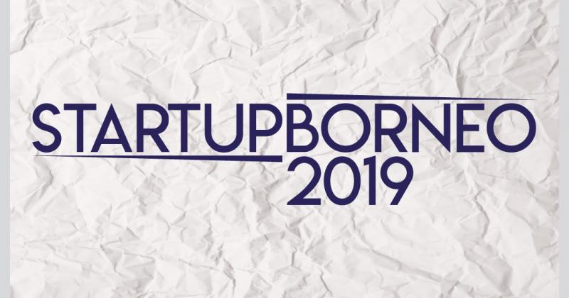 Invitation to StartUp Borneo 2019