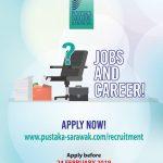 Pustaka Negeri Sarawak Job Vacancy Announcement