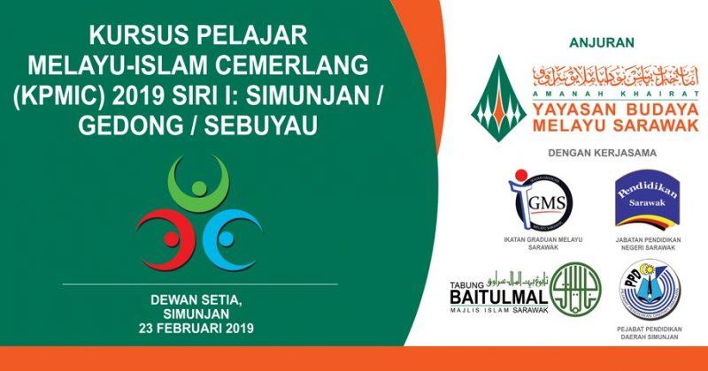 KURSUS PELAJAR MELAYU ISLAM CEMERLANG (KPMIC) 2019 SIRI I: GEDONG/SIMUNJAN/SEBUYAU