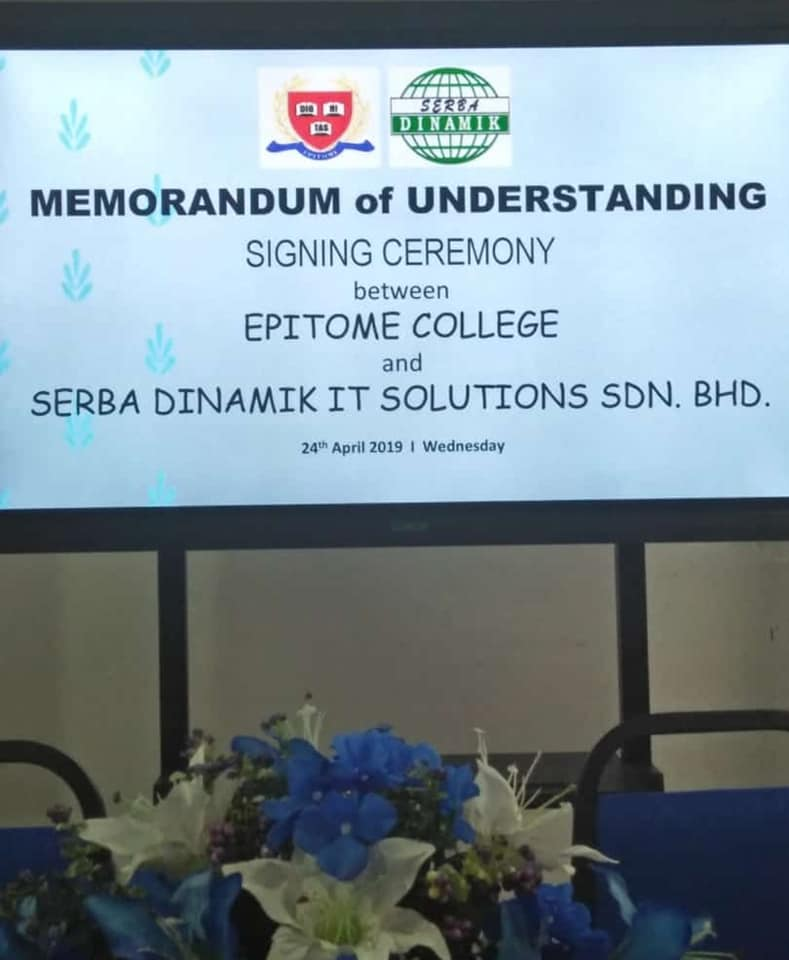 MOU Signing between EPITOME COLLEGE and SERBA DINAMIK IT SOLUTION SDN BHD.