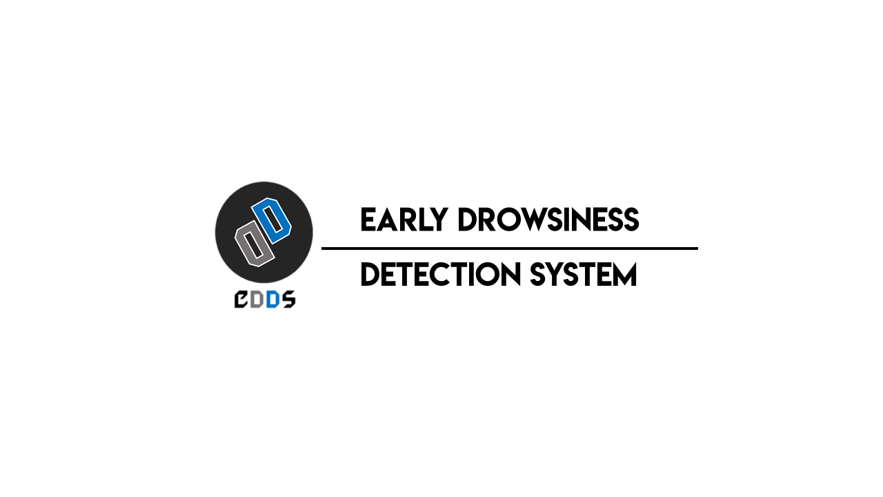 Early Drowsiness Detection System (EDDS)