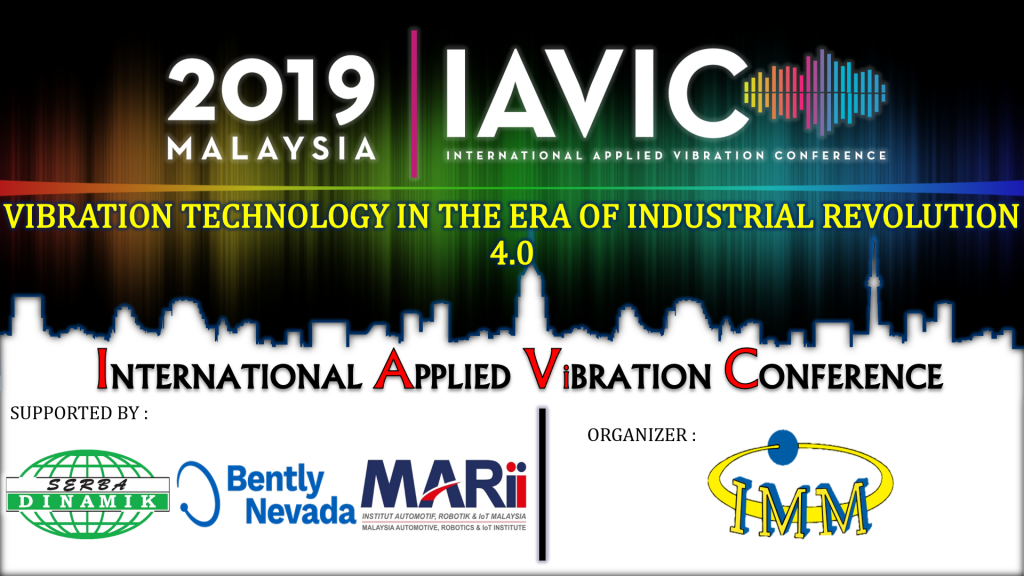 International Applied Vibration Conference (IAViC) 2019 On 13th and 14th November in Kuala Lumpur